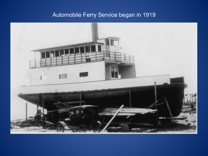 One of the first car ferries built at Columbia Beach. 1919