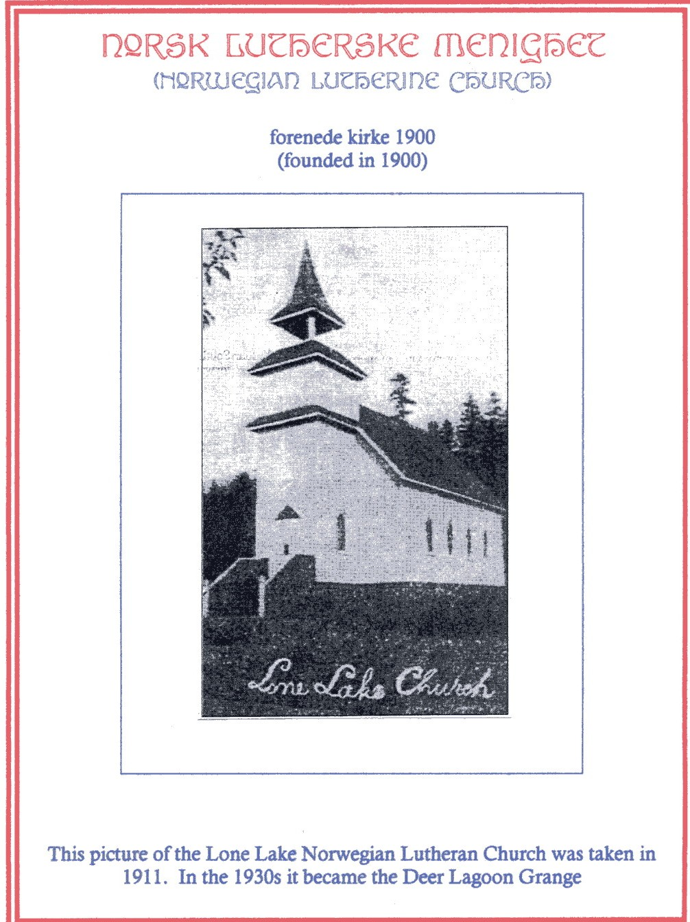 Lone Lake Lutheran Church / The Deer Lagoon Grange