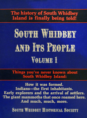 South Whidbey & Its People Volume 1