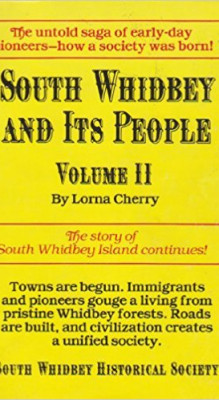 South Whidbey and Its People, Volume 2